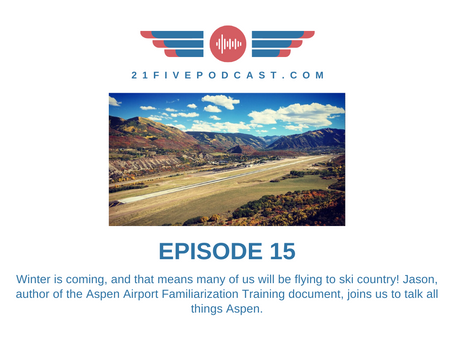 Episode 15- Aspen Airport Operations with Jason
