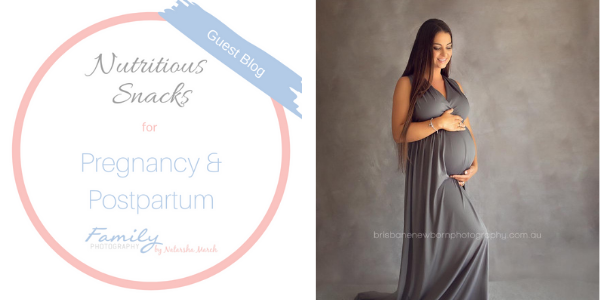Nutritious Snacks for Pregnancy and Postpartum - Guest Blog