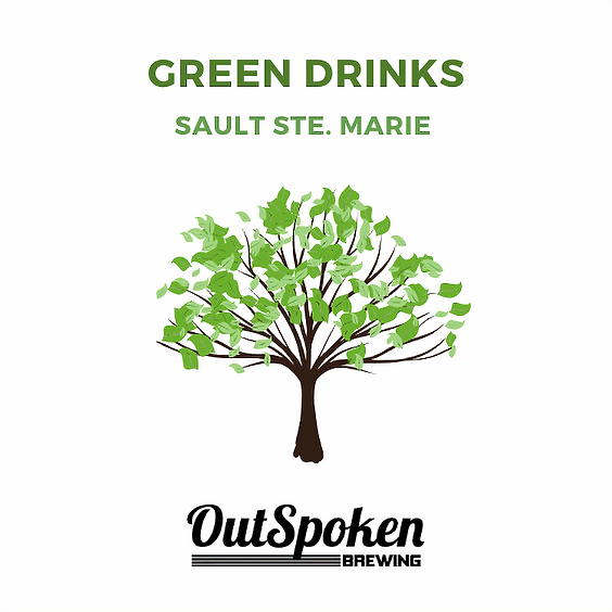 Green Drinks - Sault Ste. Marie
