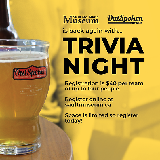 Trivia Tuesday with The Sault Ste. Marie Museum