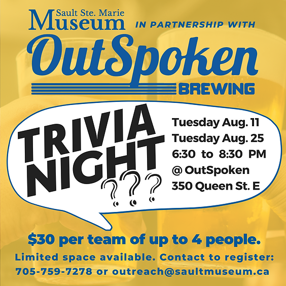 Trivia Tuesdays - in Partnership with the Sault Ste. Marie Museum