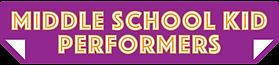 Middle School Kid Performers Logo.png