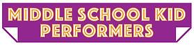 Middle School Kid Performers Logo.jpg