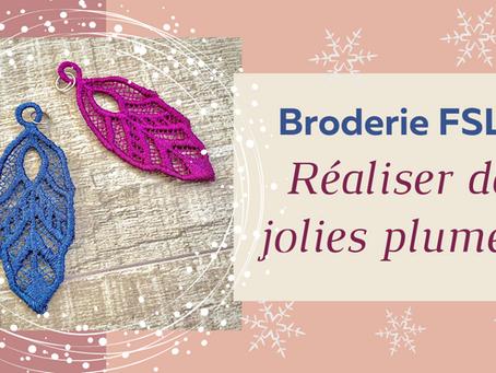 Broderie FSL : Comment Broder de jolies plumes ?