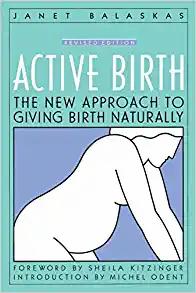 Active Birth by Janet Balaskas