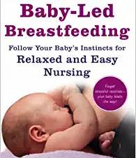 Baby-Led Breastfeeding by Gill Rapley