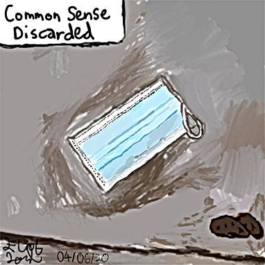 Common sense discarded