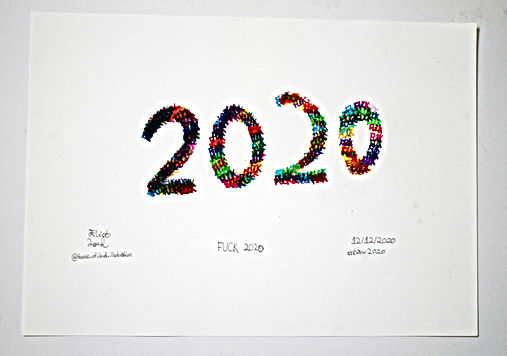 #Draw2020 Fuck 2020- A Work By Eliot Lord