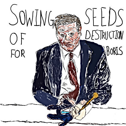 Starmer Sowing Boris's Destruction.jpg