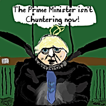 The Prime Minister isn't Chuntering now.