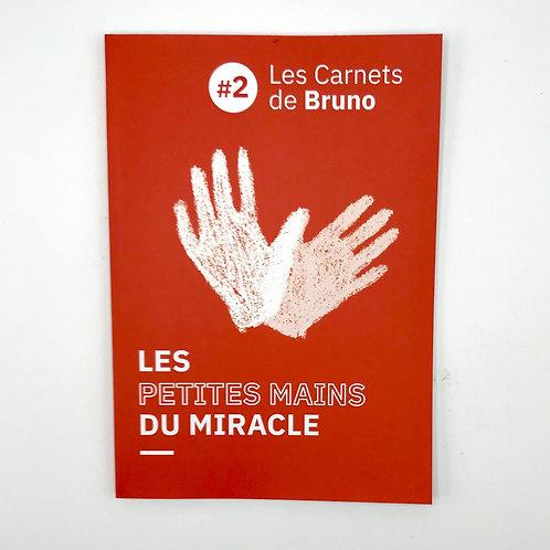 LES CARNETS DE BRUNO - Édition N°2