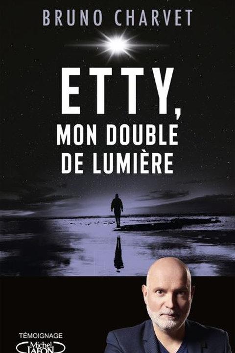 ETTY MON DOUBLE DE LUMIERE