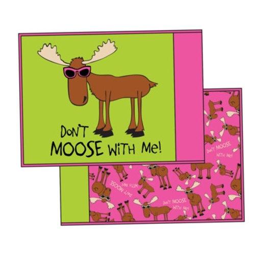 Don't Moose With Me Kopfkissenüberzug