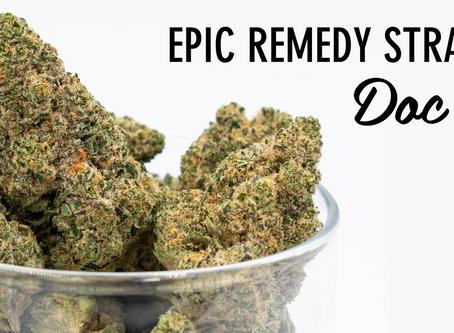 Epic Remedy Strain Profile: Doc's Cake