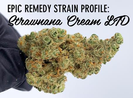 Epic Remedy Strain Profile: Strawbanana Cream LTD