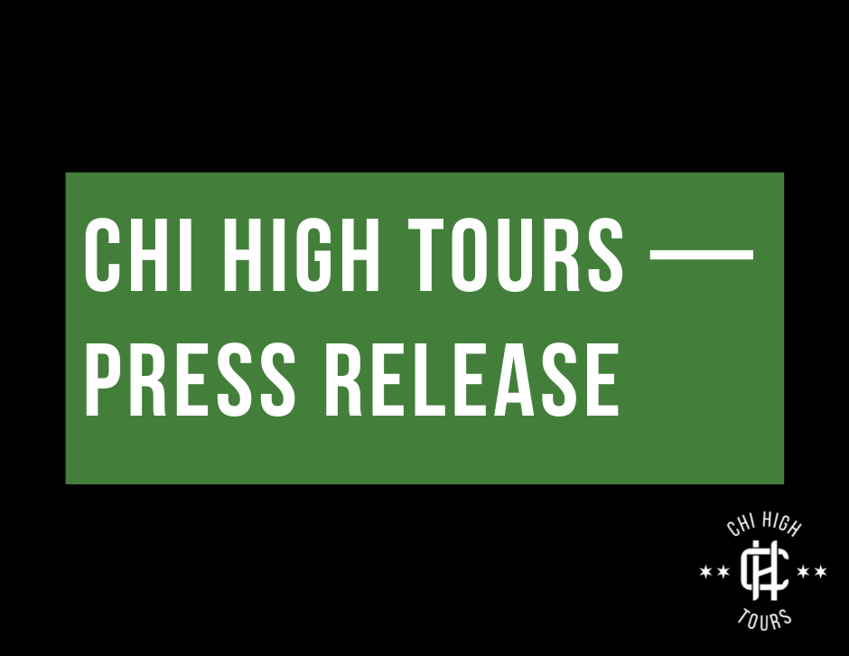 Chicago Cannabis Tour Company Announces Chicago's First All-Inclusive Cannabis Tour Chi High Tours Press Release