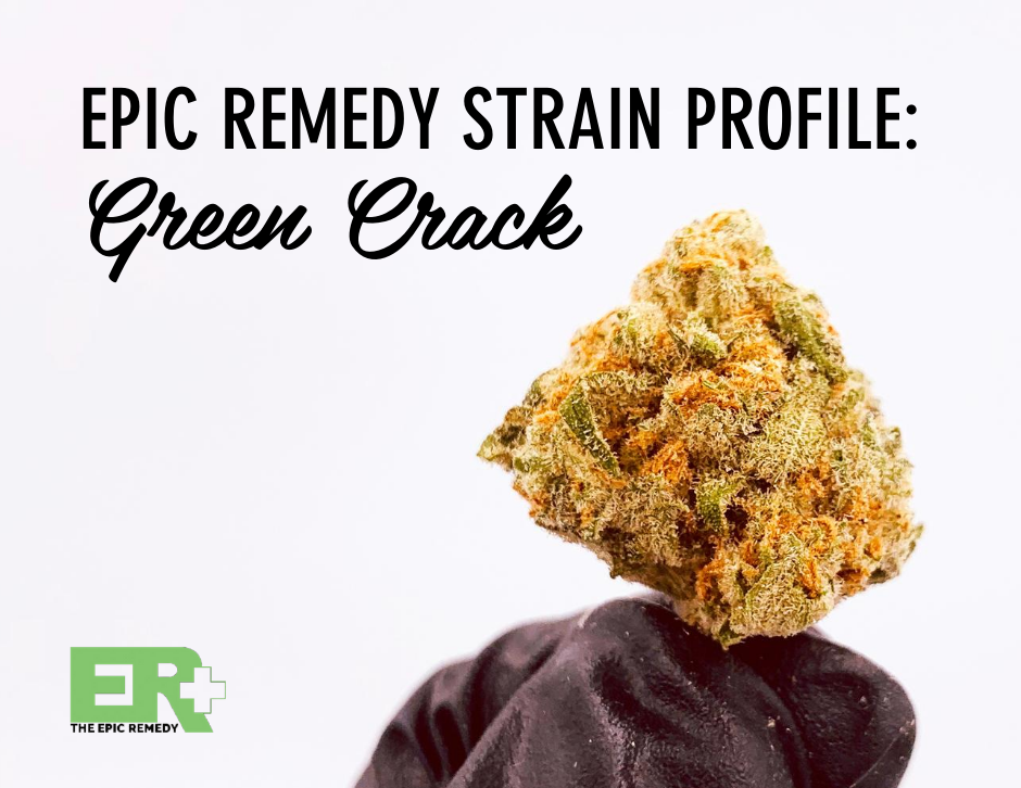 Green Crack by The Epic Remedy