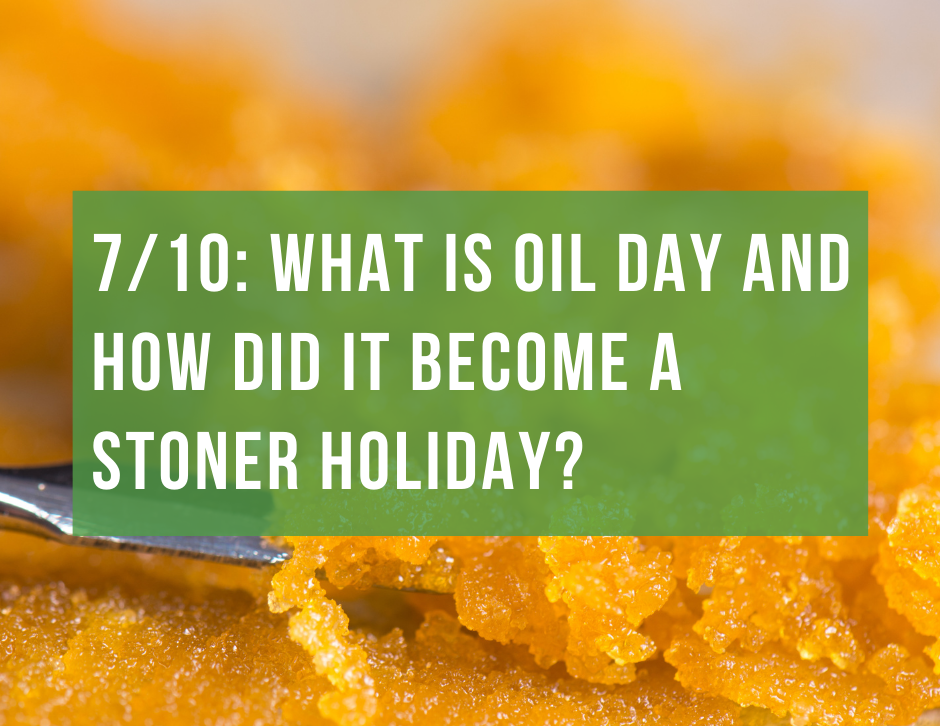 710: What is OIL Day and How Did It Become a Stoner Holiday? by Chi High Tours