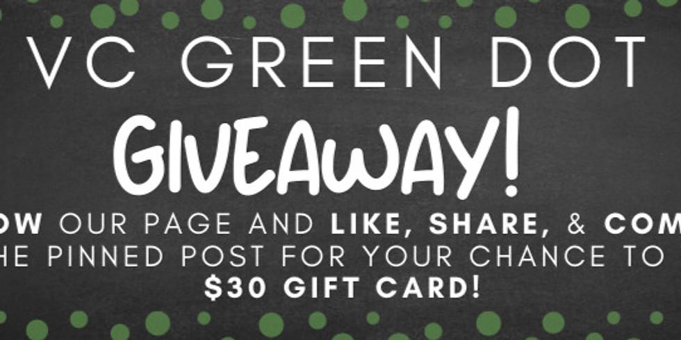 VC Green Dot Giveaway!