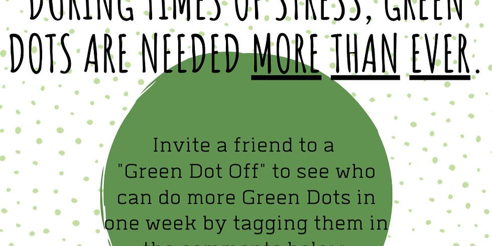 """""""Green Dot Off"""""""
