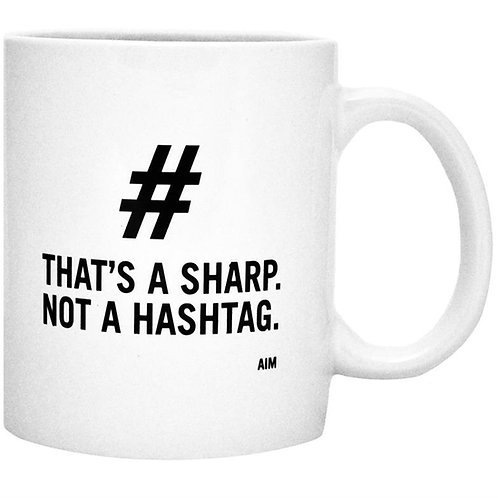 Sharp not a Hashtag mug