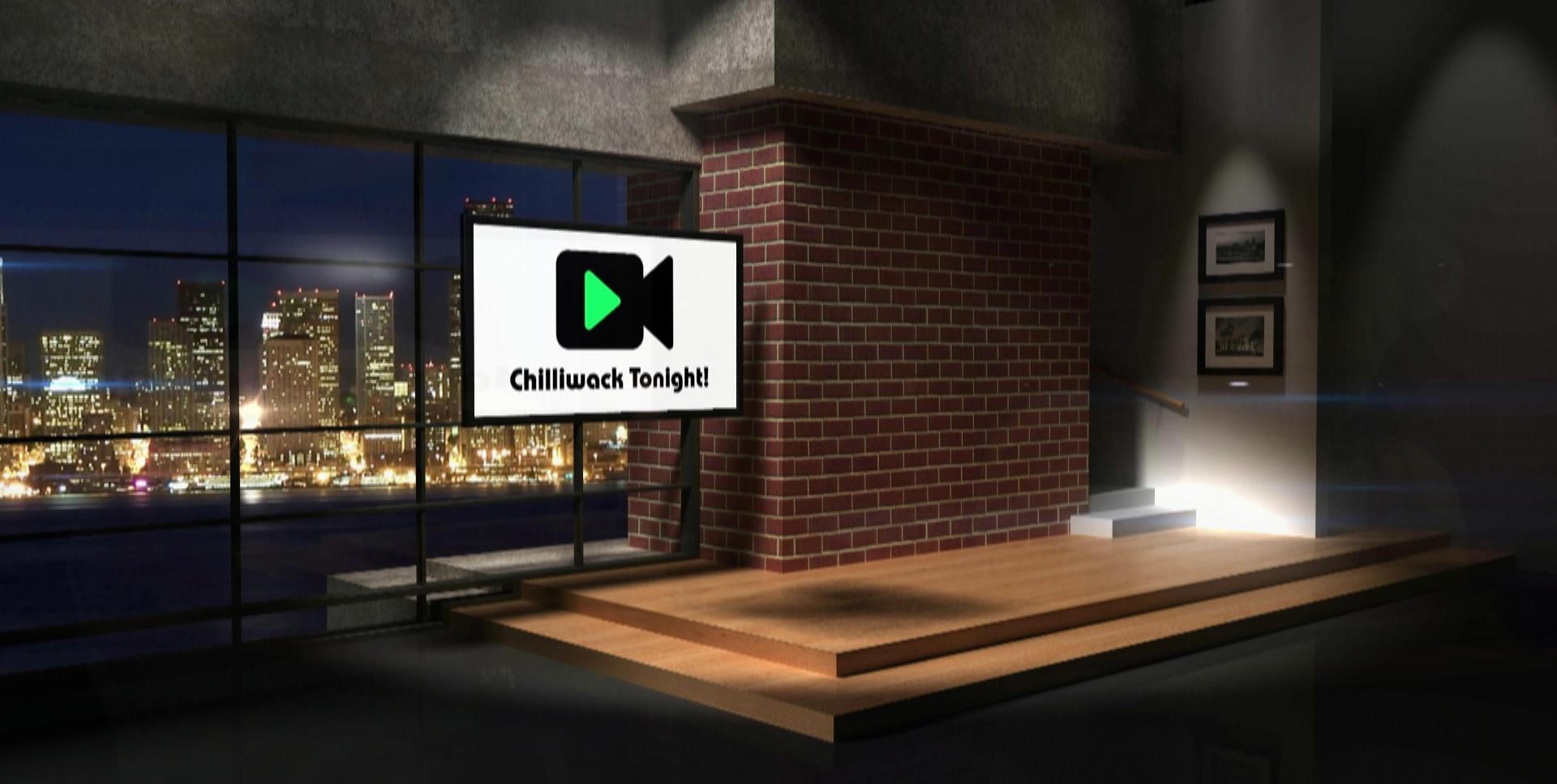 Chilliwack Tonight!