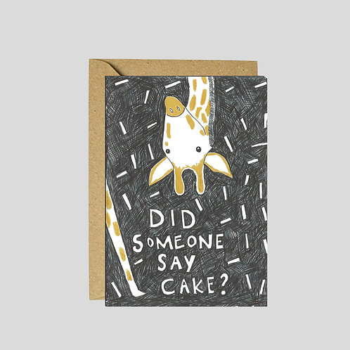 'Did someone say cake?' greetings card