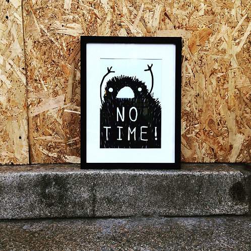 A5 sized 'No Time' monster print