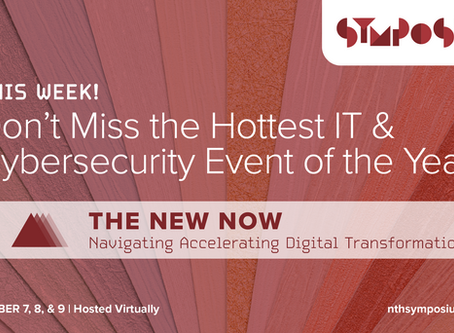 JOIN US THIS WEEK! Don't miss the HOTTEST IT and Cybersecurity Symposium in 2020!