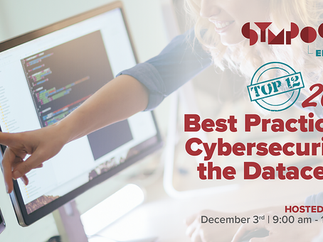 This Week Dec. 3rd! Featuring the Top 12: 2020 Best Practices in Cybersecurity & Data Centers