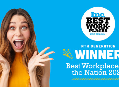 """Nth Generation Named in Inc. Magazine's List of the """"Best Workplaces for 2020"""" in the U.S."""
