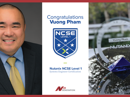 Congratulations to Vuong Pham for completing the Nutanix NCSE Level 1 Systems Engineer Certification