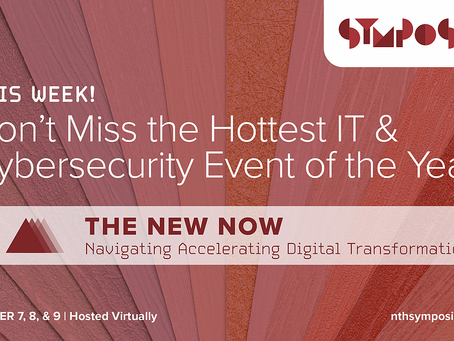 JOIN US THIS WEEK! Don't miss the HOTTEST IT and Cybersecurity Symposium in 2020