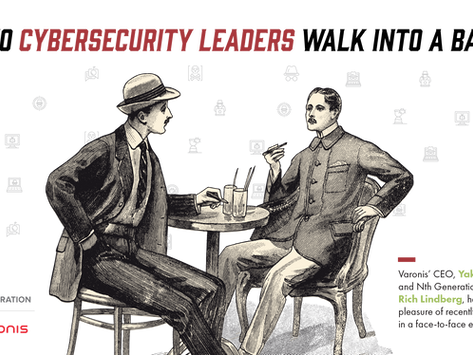 Two cybersecurity leaders walk into a bar…