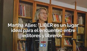 https://www.cultura.gob.ar/martha-alles-liber-es-un-lugar-ideal-para-el-encuentro-entre-editores-y-libreros_4922/