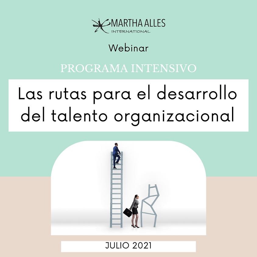 Programa Intensivo: Las rutas para el desarrollo del talento organizacional.