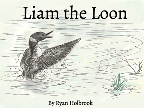 Liam the Loon Hardcover Book