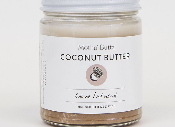 Cacao Infused Coconut Butter - by Motha Butta