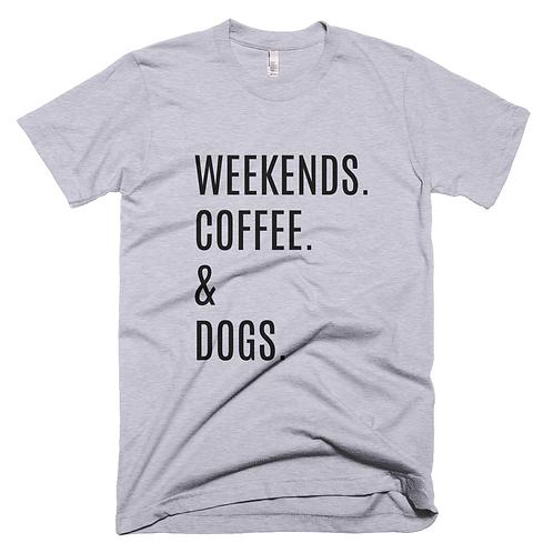 Weekends, Coffee, Dogs