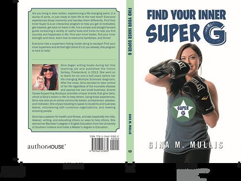 Find Your Inner Super G Novel