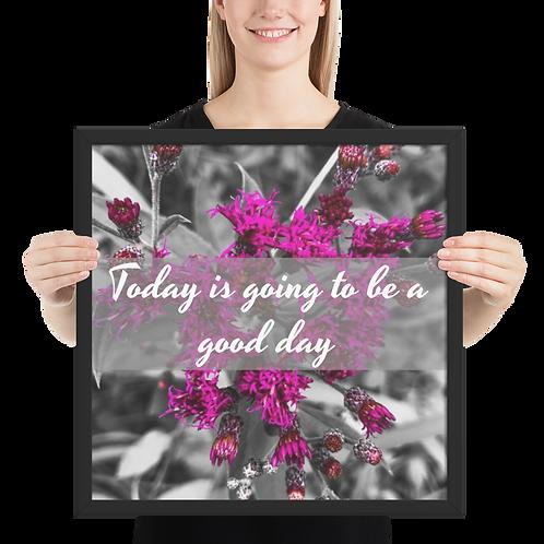 Good Day framed poster