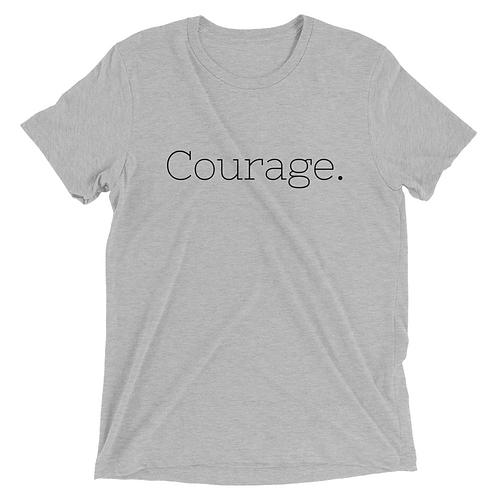Courage Tee (unisex)