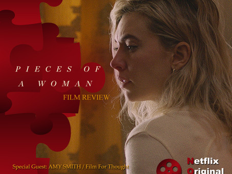 The NOMCAST - Pieces of a Woman Review w/ film critic Amy Smith (Film For Thought, InSession Film)