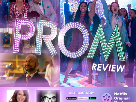 The NOMCAST - Ryan Murphy's THE PROM Film Review w/ Carolyn Paine & Kevin Dolan
