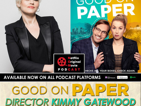 "Director KIMMY GATEWOOD talks 'Good on Paper', ""GLOW"" influence, Dating Comics, Nerdcore Rap, & More"