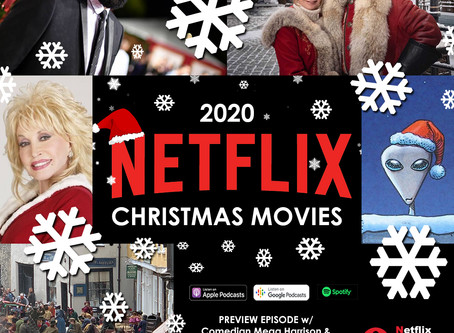 The NOMCAST - 2020 Netflix Christmas Movies Preview