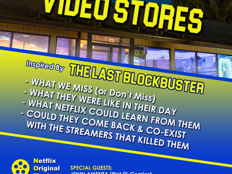 VIDEO STORES vs STREAMING! 'The Last Blockbuster'-Inspired Discussion w/ John Amenta & Chris Frodel