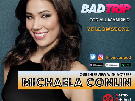 "The NOMCAST - Michaela Conlin (""Bones"", Bad Trip) Interview"