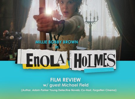 The NOMCAST - Enola Holmes Review