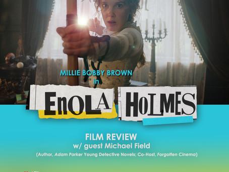 The NOMCAST - Enola Holmes Review